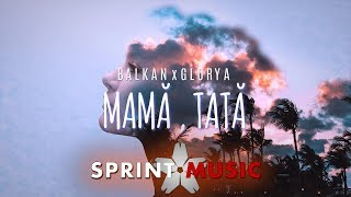Descarca Balkan x Glorya - Mama, Tata (Original Radio Edit)