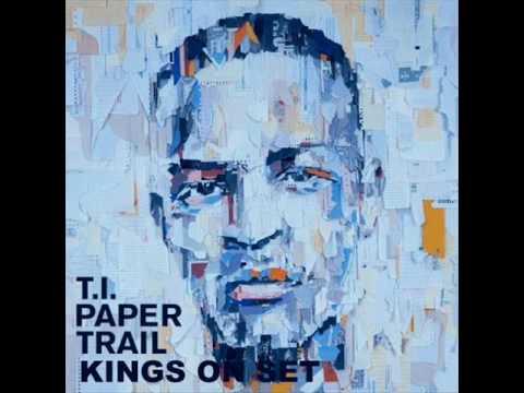 T.I - Kings on Set - Paper Trail