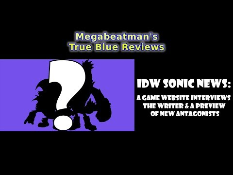 IDW Sonic News: A Game Website Interviews the Writer & A Preview of New Antagonists