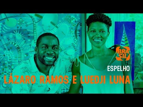 Lázaro Ramos e Luedji Luna  Espelho