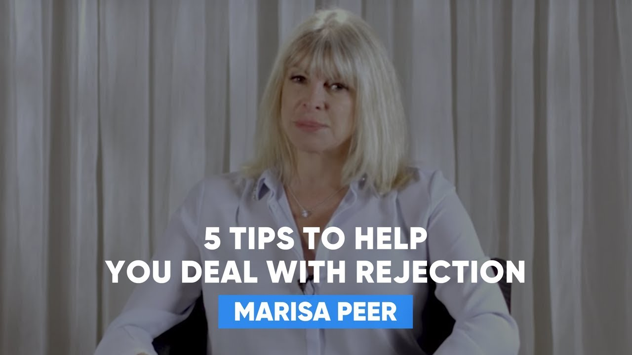 5 Tips To Help You Deal With Rejection | Marisa Peer