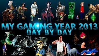 2013 - My Gaming Year, Day by Day