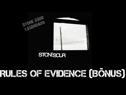 Stone Sour - Rules Of Evidence (Bônus) (Tradução)