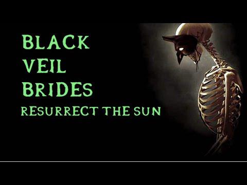 black veil brides resurrect the sun