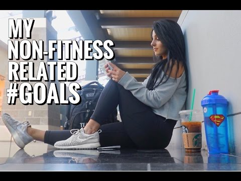 My Non-Fitness Related #Goals