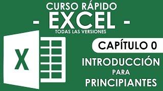Curso Excel - Capítulo 0, Introducción para Principiantes thumbnail