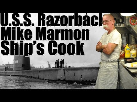 U.S.S Razorback, The Life of a Ship's Cook!