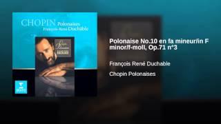 Polonaise No.10 en fa mineur/in F minor/f-moll, Op.71 n°3