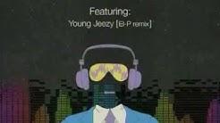 I Got This (El-P Remix)- Young Jeezy
