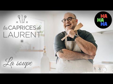 Les caprices de Laurent - La soupe