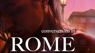 CONVERSATIONS IN ROME: Art, Love, Seduction & Photography