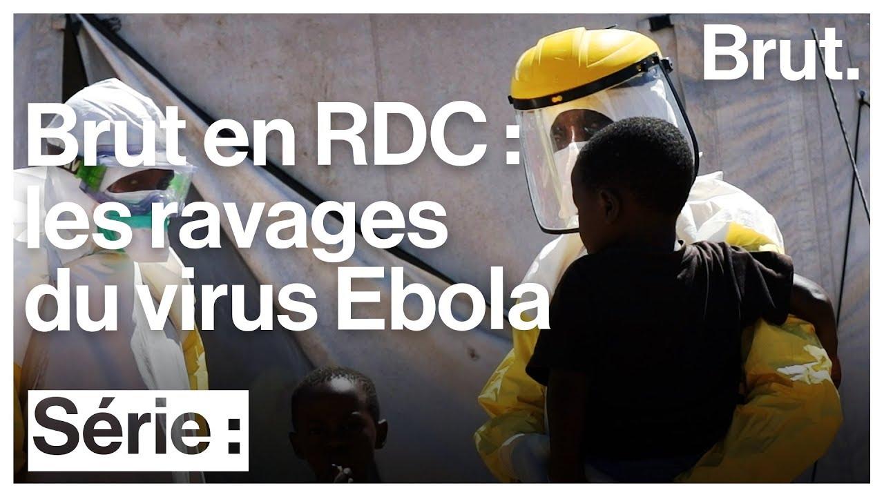 Brut en République démocratique du Congo – Épisode 1 : le virus Ebola