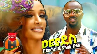 Ferow ft. Sami Dan - Des Des | ደስ ደስ - New Ethio - Eritrean Music 2019 (Official Video)