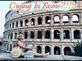 Crying in Rome?!? || Three sisters
