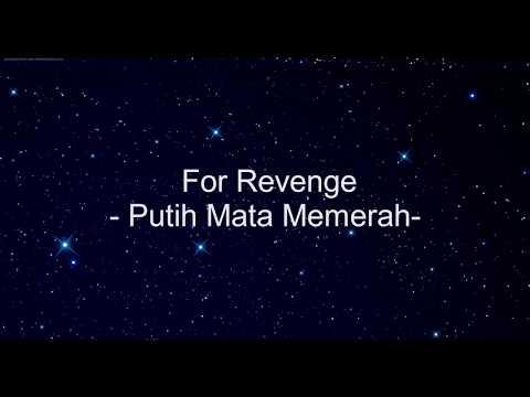 COVER DAHSYAT -FOR REVENGE- PUTIH MATA MEMERAH