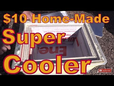 $10 Home Built Super Cooler