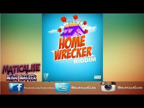 HomeWrecker Riddim Mix {Frankie Music} [Reggae] @Maticalise