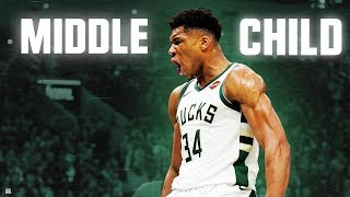 "Giannis Antetokounmpo - ""MIDDLE CHILD"" ᴴᴰ"