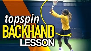 How To HIT A TOPSPIN BACKHAND | Tennis Lesson