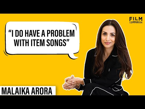 Malaika Arora Interview with Anupama Chopra | Film Companion