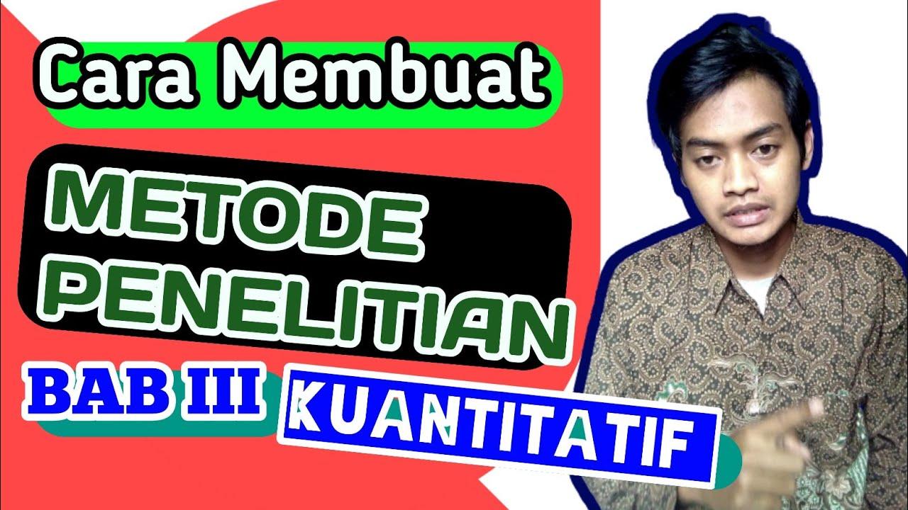 Skripsi Cepat Part 18 Cara Menyusun Bab 3 Metode Penelitian Kuantitatif Skripsi Youtube