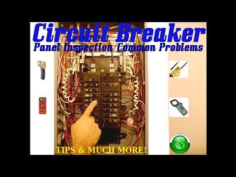 Circuit Breaker Panel Inspection & Common Problems