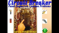 Circuit Breaker Panel Inspection & Common Problems