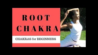 Chakras for Beginners: ROOT CHAKRA Explained:  Video 2/9 (led by a yoga teacher)