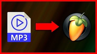 How to import an MP3 audio file in FL Studio 20.5 - Tutorial
