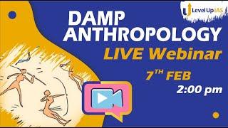 Anthropology DAMP Webinar, Feb 7, 2021 02:00 PM