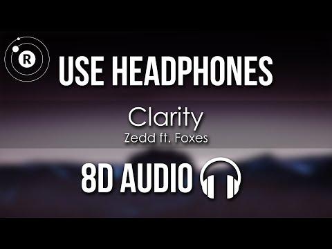 Zedd ft. Foxes - Clarity (8D AUDIO)