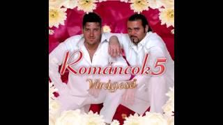 Románcok 5 -  Aki minket nem szeret