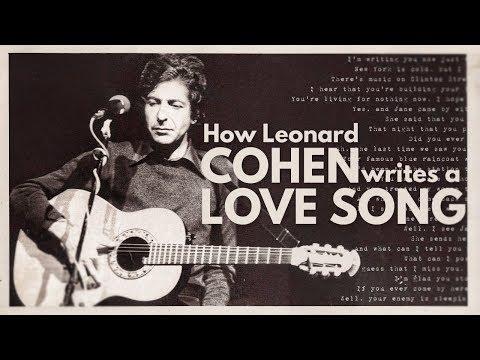 How Leonard Cohen Writes a Love Song