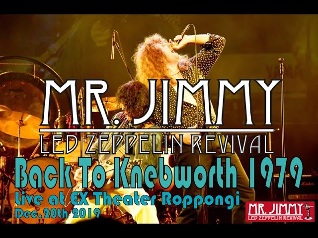 "[The Song Remains The same - Celebration Day] ""Back To Knebworth1979""/MR. JIMMY Led Zeppelin Revival"