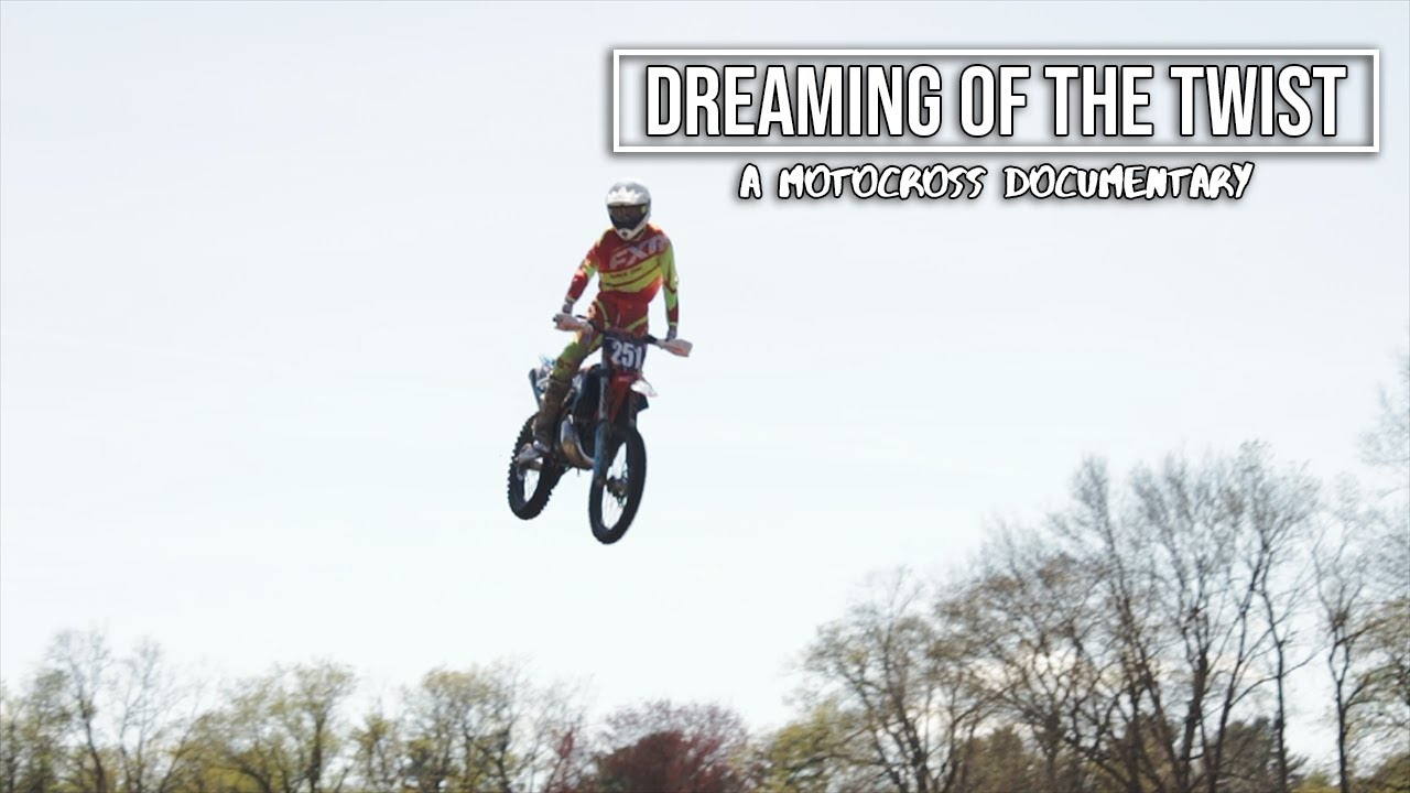 Dreaming of the Twist: A Motocross Documentary