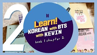 🇰🇷 LEARNING CHAPTER 2 || Learn Korean With BTS (+ Kevin)