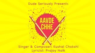 AAVDE CHHE | OFFICIAL GARBA | DUDE SERIOUSLY