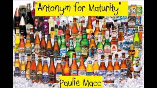 Antonym for Maturity