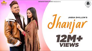 JHANJAR- Jassa Dhillon (official video ) | Gur Sidhu | Latest Punjabi Songs 2019 | Brown Town Music