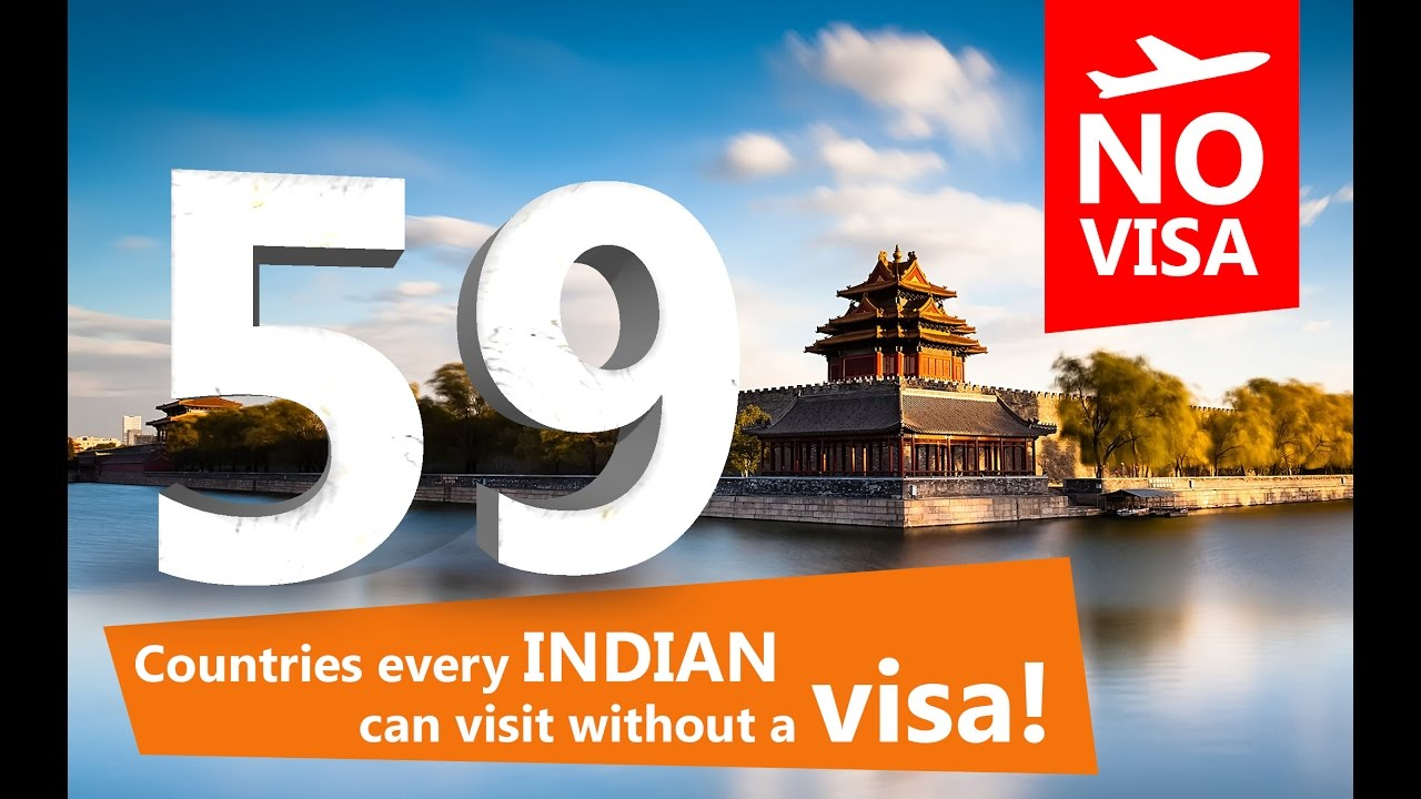 What countries can Indian citizens go to without a Visa?