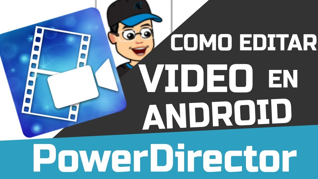 PowerDirector Video Editor App: 4K, Slow Motion & More
