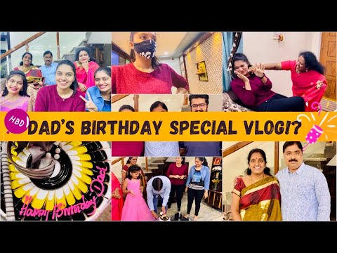 Dady Birthday Celebrations at Home!?|Simple Birthday Party With My Family|Birthday special Vlog!?||