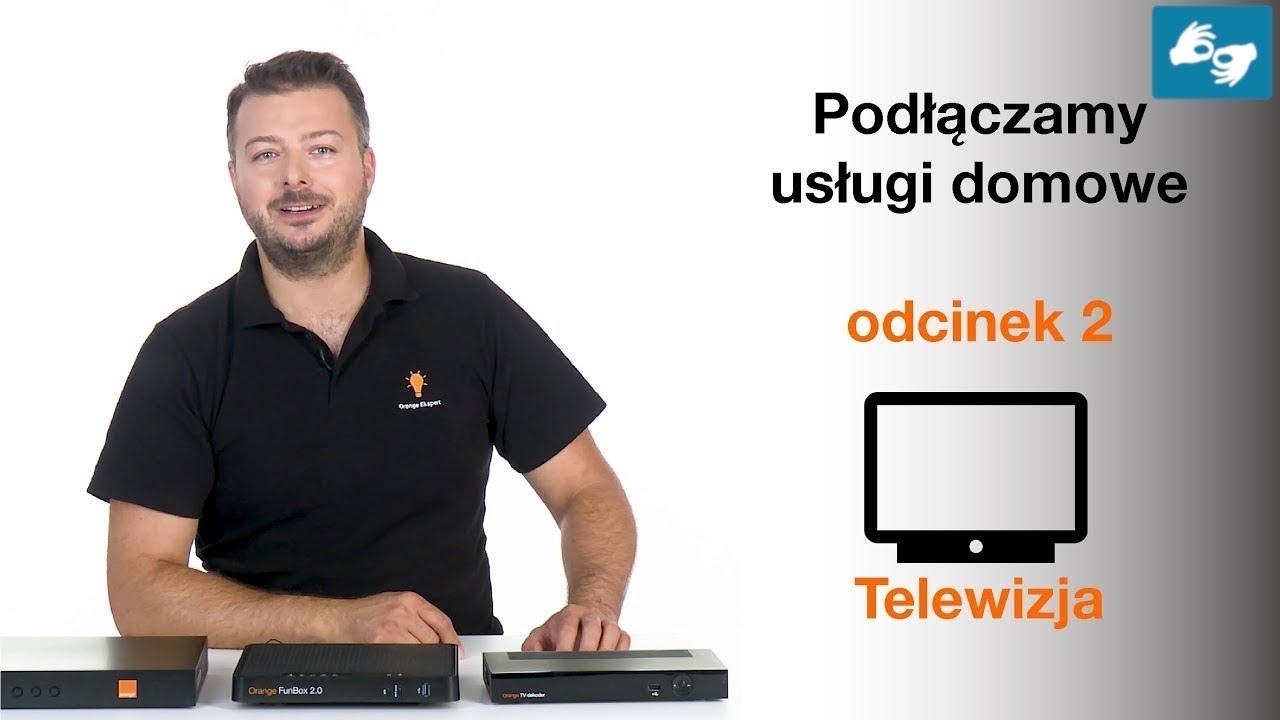 ORANGE EKSPERT - Jak podłączyć usługi domowe: telewizja - odcinek #2 PJM
