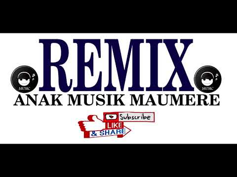 LAGU REMIX TERBARU 2018-MAUMERE PERFORMANCE