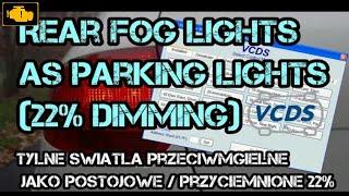 VCDS Fog light as parking light - Przeciwmgielne jako światła postojowe vcds