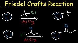 Friedel Crafts Alkylation and Acylation Reaction Mechanism - Electrophilic Aromatic Substitution