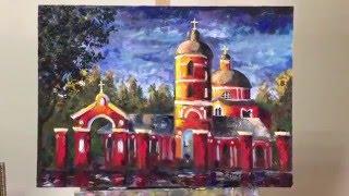 Живопись маслом. Зеленоград. Никольская церковь.(SHUM art., 2016-04-17T07:58:04.000Z)