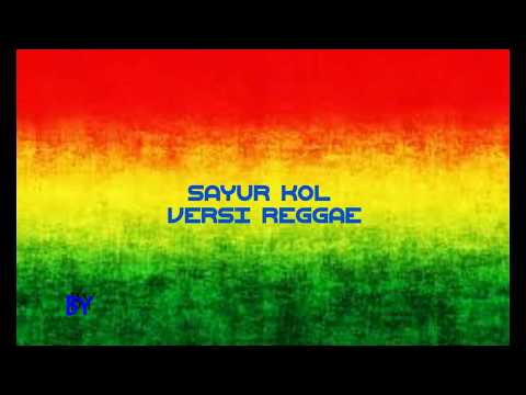 sayur-kol-versi-reggae-karaoke