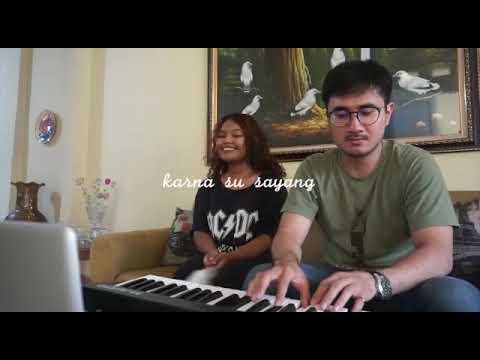Karna su sayang - maxie and gebeh (cover version)