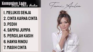 Download Full Album Tami Aulia - Melukis Senja Cover Akustik